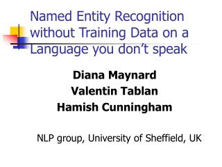 Named Entity Recognition without Training Data on a Language you don t speak