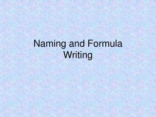 Naming and Formula Writing