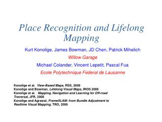 Place Recognition and Lifelong Mapping