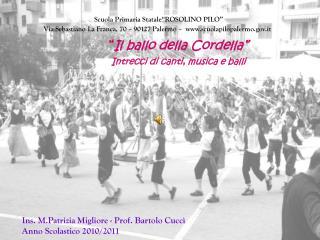 """"""" Il ballo della Cordella""""  Intrecci di canti, musica e balli"""