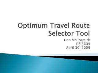 Optimum Travel Route Selector Tool