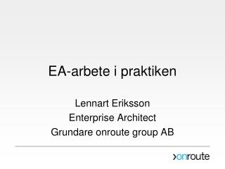 EA-arbete i praktiken