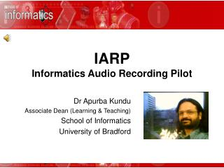 IARP Informatics Audio Recording Pilot