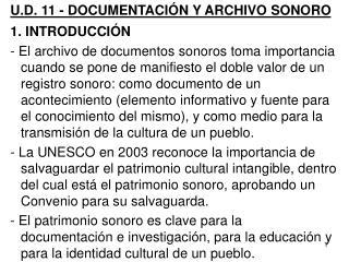 U.D. 11 - DOCUMENTACIÓN Y ARCHIVO SONORO  INTRODUCCIÓN