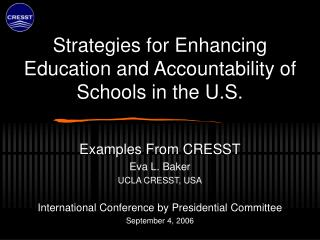 Strategies for Enhancing Education and Accountability of Schools in the U.S.