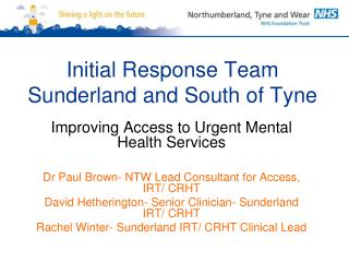 Initial Response Team Sunderland and South of Tyne