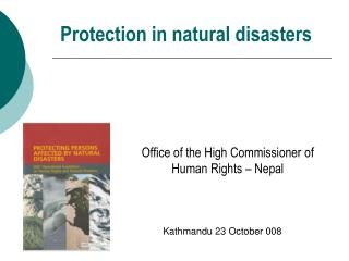 Protection in natural disasters