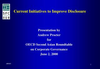 Current Initiatives to Improve Disclosure