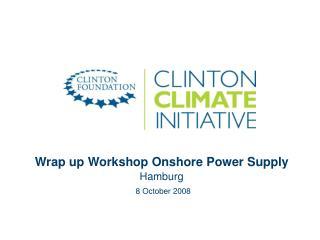 Wrap up Workshop Onshore Power Supply Hamburg 8 October 2008