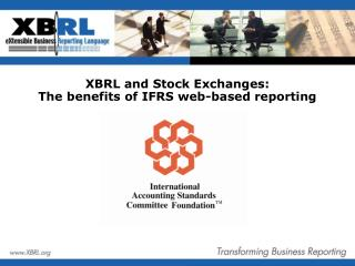 XBRL and Stock Exchanges:  The benefits of IFRS web-based reporting