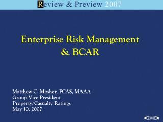 Enterprise Risk Management  & BCAR