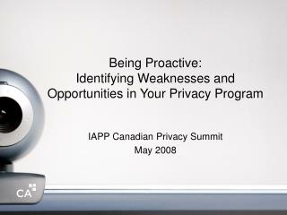 Being Proactive: Identifying Weaknesses and Opportunities in Your Privacy Program