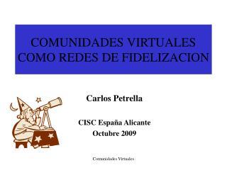 COMUNIDADES VIRTUALES COMO REDES DE FIDELIZACION