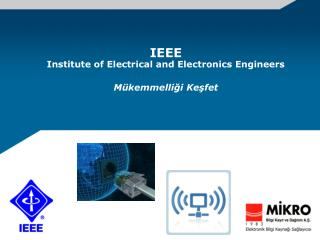 IEEE  Institute of Electrical and Electronics Engineers Mükemmelliği Keşfet