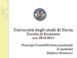 Universit� degli studi di Pavia Facolt� di Economia a.a . 2013-2014