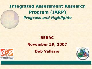 Integrated Assessment Research Program (IARP) Progress and Highlights
