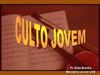 CULTO JOVEM