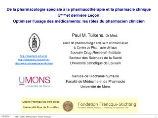 De la pharmacologie sp ciale   la pharmacoth rapie et la pharmacie clinique   5 me et derni re Le on:  Optimiser lusage