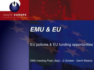 EMU & EU