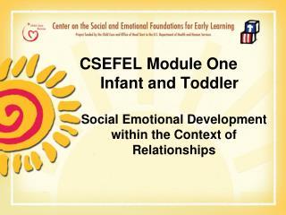 Module 1       Infant Toddler