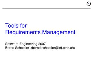 Tools for Requirements Management Software Engineering 2007