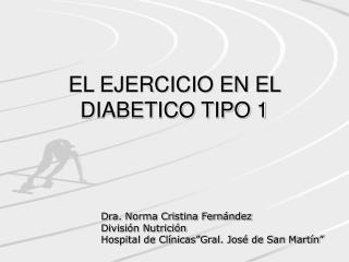 EL EJERCICIO EN EL DIABETICO TIPO 1