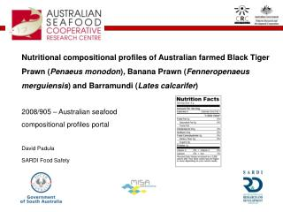 Major gap in knowledge of nutritional composition of Australian seafood products.