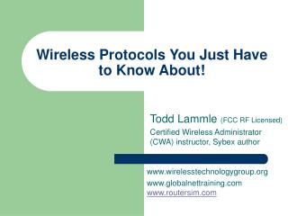 Wireless Protocols You Just Have to Know About!