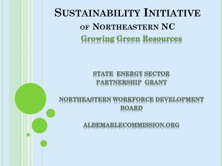 Sustainability Initiative of Northeastern NC