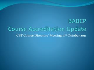 BABCP Course Accreditation Update