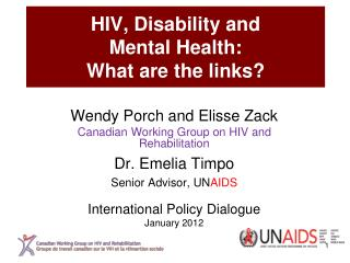 HIV, Disability and  Mental Health:   What are the links?