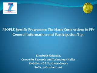 PEOPLE Specific Programme: The Marie Curie Actions in FP7