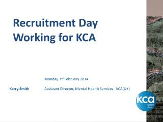 Recruitment Day   Working for KCA