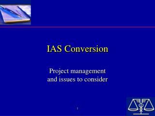 IAS Conversion