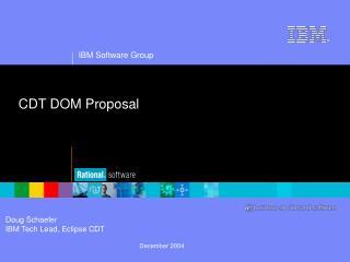 CDT DOM Proposal
