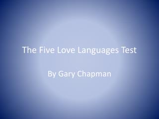 The Five Love Languages Test