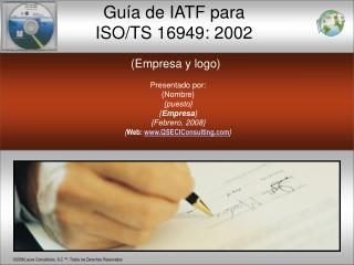 Guía de IATF para  ISO/TS 16949: 2002