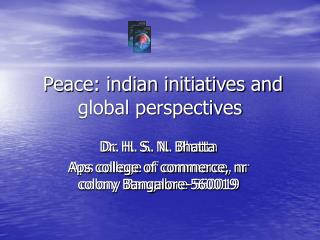 Peace: indian initiatives and global perspectives