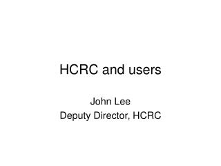 HCRC and users