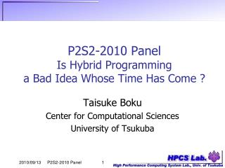 P2S2-2010 Panel Is Hybrid Programming  a Bad Idea Whose Time Has Come ?