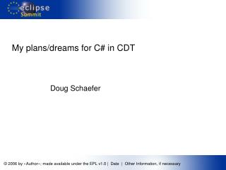 My plans/dreams for C# in CDT