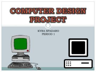 COMPUTER DESIGN  PROJECT