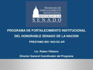 PROGRAMA DE FORTALECIMIENTO INSTITUCIONAL DEL HONORABLE SENADO DE LA NACION