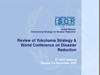 Review of Yokohama Strategy & World Conference on Disaster Reduction