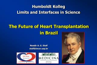 Humboldt Kolleg  Limits and Interfaces in Science