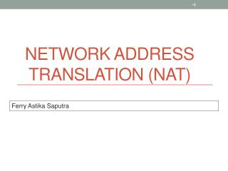 Network Address Translation (NAT)