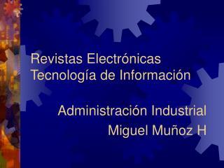 Revistas Electr�nicas Tecnolog�a de Informaci�n