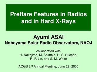 Preflare Features in Radios and in Hard X-Rays