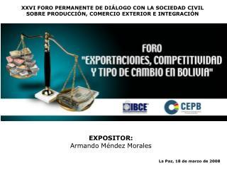 EXPOSITOR: Armando Méndez Morales