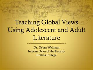 Teaching Global Views Using Adolescent and Adult Literature
